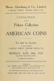 Catalogue of the Peltzer collection of American coins .... [06/20/1927]