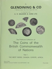 Catalogue of the Pridmore collection of the coins of the British Commonwealth of Nations, [the property of the late Maj. Fred S. Pridmore] : Part I : The West Indies, Canada, Europe, Africa ... [Catalogued by P.D. Mitchell] ... [09/22/1981]