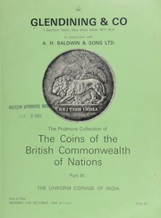 Catalogue of the Pridmore collection of the coins of the British Commonwealth of Nations, [the property of the late Maj. Fred S. Pridmore] : Part III : The uniform coinage of India : East India Company, 1835-1858, ... [10/17/1983]