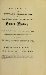 Catalogue of a Private Collection of Colonial & Continental Paper Money