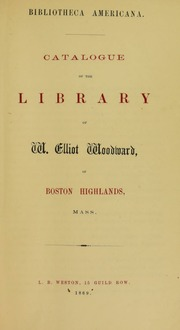 Catalogue of the Private Library of W. Elliot Woodward
