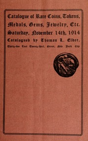 Catalogue of a public auction sale of rare coins, medals, tokens, gems, jewelry, etc. [11/14/1914]
