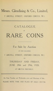 Catalogue of rare coins, including the properties of the late J. Wilkinson Esq., of Hull; and F.A. Rogers, Esq., of Bristol ... [06/28/1928]