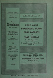 Catalogue of rare coins, numismatic books, coin cabinets, and war medals, [including] the properties of the late Rev. Moore; [and] R.E. Richards, Esq.; [and containing] Swiss silver coins, [and] a fine collection of love tokens ... [04/19/1932]