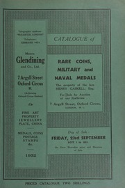 Catalogue of rare coins, military and naval medals, the property of the late Henry Gaskell, Esq.; [as well as] other properties, including a presentation sword with gilt scabbard and ivory grip, from 1798 ... [09/23/1932]