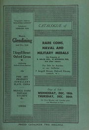 Catalogue of rare coins, [and] naval and military medals, [including] the property of R. Welch, Esq., Tyldesley; W. Ritchings, Esq., Sheffield; Anglo-Saxon and Norman pennies, the property of a London collector; historical medals, the property of an engineer; [etc.] ... [12/19/1934]