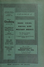 Catalogue of rare coins, [and] naval and military medals, [including] the collection of William Gillies, LL.D., deceased, [containing] a George IV pattern five pounds piece, 1826; a Victoria set of pattern coins, 1839; ... [02/27/1935]