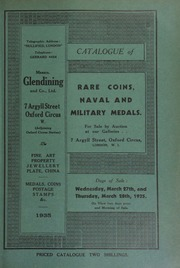 Catalogue of rare coins, [and] naval and military medals, [including] the collection of the late J.W. East, Esq., sold by order of executors; [that] of C.H.B. Draper, Esq.; [and] Captain Husey, Maircombe, Somerset; [etc.] ... [03/27/1935]