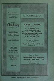Catalogue of rare coins, the collections of F.G. Chant, Esq., Gillingham; F.L. Sheldrick, Esq.; the Rev. S.A. McDowall; Dr. G.C. Brooke, M.A., Litt.D., F.S.A., Deputy Keeper of Coins, British Museum; . ... [05/22/1935]