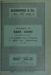 Catalogue of rare coins, the property of the late J.H. Daniels, of Brighton; [and] P. Adam, Esq., [of] Kidderminster, etc., etc. ... [03/25/1936]
