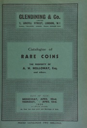 Catalogue of rare coins, [such as] ancient British staters of the Brigantes [and including] the property of A.W. Holloway, Esq., of Brighton, and others ... [04/22/1936]