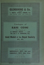 Catalogue of rare coins, including gold coins of Russia, the property of a Russian prince [Prince George Dondoukoff-Iziedinoff]; and the late L.P. Johnston, Esq., Warningcamp, Arundel, Sussex; [and including] the gold medal of the Royal Society, 1930; [etc.] ... [09/09-10/1936]