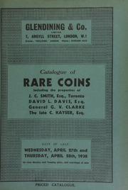 Catalogue of rare coins, including the properties of J.C. Smith, Esq., Toronto; David L. Davis, Esq.; coins of Sussex, the property of General G.V. Clarke; and the [further] collection of the late C. Kayser, Esq. ... [04/27/1938]