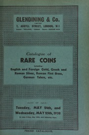 Catalogue of rare coins, including English and foreign gold, Greek and Roman gold, silver, copper, and brass, [and containing] the collection of the late Dr. Spencer Edwards, Halling, Kent;  ... [05/24/1938]