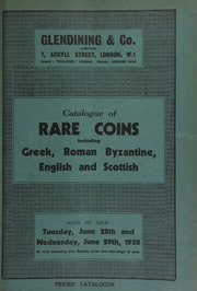 Catalogue of rare coins, including Greek, Roman, Byzantine, English, and Scottish, [the latter] the property of the Rt. Hon. the Earl of Haddington ... [06/28-29/1938]