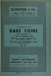 Catalogue of rare coins, including Oriental coins of T.B.D. Beighton, Esq.; the Lowder collection of Chinese dollars; property of the late Ludger Gravel, Esq., of Montreal, Canada; ... [02/14-15/1939]