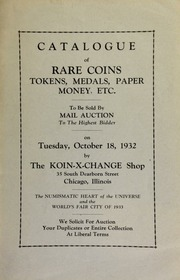 Catalogue of rare coins, tokens, medals, paper money, etc., to be sold by mail auction to the highest bidder ... [10/18/1932]