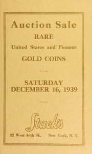 Catalogue of rare United States and pioneer gold coins : from a prominent collection ... [12/16/1939]