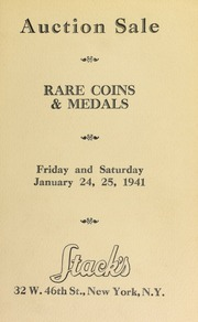 Catalogue of rare United States and foreign gold, silver, and copper coins : also medals from famous collections. [01/24-25/1941]