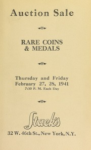 Catalogue of rare United States and foreign gold, silver, and copper coins : from several famous collections. [02/27-28/1941]