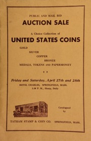 Catalogue of rare United States coins, tokens - medals - papermoney, etc., including Myron Parson's estate ... to be sold at auction ... [04/27-28/1945]