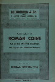 Catalogue of Roman coins, all in the choicest condition, the property of a continental collector, [and] including gold, silver, and first, second, and third brass ... [06/28/1938]