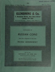 Catalogue of Russian coins, in gold, platinum, silver, and copper, the collection of the late Michele Baranowsky, in series from Peter I to Nicholas II ... [06/14/1972]