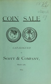 Catalogue of several small collections of American and foreign coins and medals ... [03/27/1879]