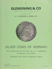 Catalogue of silver coins of Norway, the collection of the late Dr. H.F. Harwood, of Deganwy, North Wales, [representing] a comprehensive series from 1684 to 1946; ... [11/04/1975]