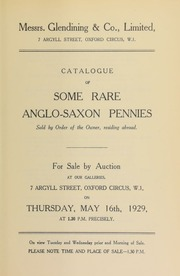 Catalogue of some rare Anglo-Saxon pennies, sold by order of the owner, residing abroad ... [05/16/1929]