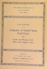 Catalogue of a splendid collection of United States gold coins. [03/05/1915]