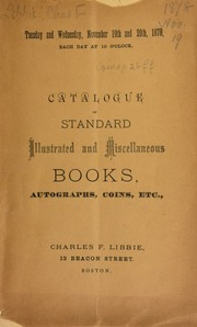 Catalogue of standard illustrated and miscellaneous books, autographs, coins, etc. ... [11/19-20/1878]