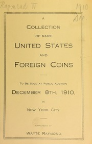 Catalogue of a superb collection of quarter eagles and many other rare United States and foreign coins. [12/08/1910]