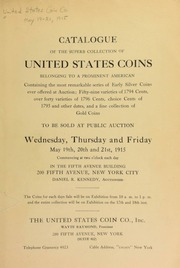 Catalogue of the superb collection of United States coins belonging to a prominent American. [05/19/1915]