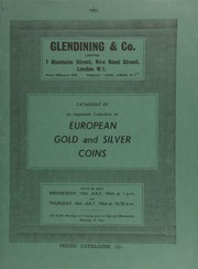 Catalogue of [the first portion of] an important collection of European gold and silver coins, including a fine collection of German multiple thalers; [as well as] Chinese silver coins; and a few South American coins; [etc.]  ... [07/15-16/1964]
