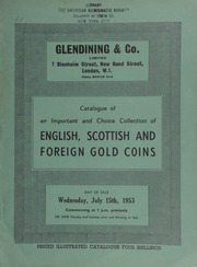 Catalogue of [the] important and choice collection of [L.A. Basmadjieff], [containing] English, Scottish, and foreign gold coins, including many rarities, patterns and proofs, and many examples in brilliant condition ... [Catalogued by D.G. Liddell] ... [07/15/1953]