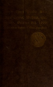 Catalogue of the thirty-third public sale of several fine collections of coins, medals, etc. [10/08/1909]