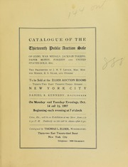 Catalogue of the Thirteenth Public Auction Sale of Coins...the Properties of J. N. T. Levick, Mrs. Minnie Hirsch, E. S. Selee, and Others