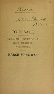 Catalogue of two private collections of rare United States gold, silver and copper coins ... [03/30/1891]