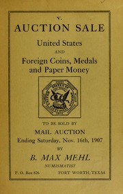 Catalogue of U.S. Gold, Silver and Copper Coins, A Collection of Rare Foreign Copper Coins, Foreign Gold and Silver Coins