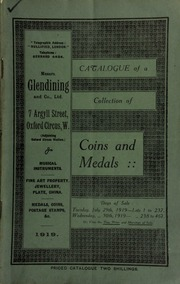 Catalogue of a valuable collection of coins & medals, including an important collection of English crown pieces; Greek coins; Roman first bronze; [as well as] an interesting collection of thirty two French gorgets, Bourbon period, 1st and 2nd Empire and Republic; [etc.] ... [07/29/1919]