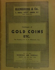 Catalogue of the valuable collection of gold coins, etc., the property of S.A.H. Whetmore, Esq. ... [03/24/1943]