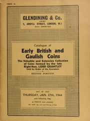 Catalogue of the valuable and extensive collection of early British and Gaulish coins, Anglo-Saxon thrymsas and sceattas, Merovingian tremisses and saigas, Northumbrian stycas, and others of the Archbishops of York,  ... [01/27/1944]