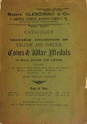 Catalogue of a valuable collection of English and foreign coins and war medals, in gold, silver, and copper, including a fine series of proof coins, rare naval and Peninsula medals, ... etc., from private sources ... [12/17/1902]