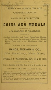 Catalogue of a valuable collection of coins and medals, the property of J. W. Haseltine ... [11/16/1869]