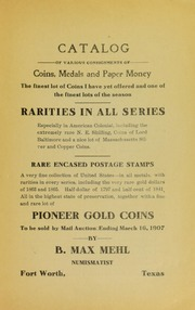 Catalogue of Various Consignments of Coins, Medals and Paper Money. The finest lot of Coins I have yet offered and one of the finest lots of the season.