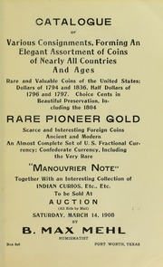 Catalogue of Various Consignments, Forming An Elegant Assortment of Coins of Nearly All Countries And Ages