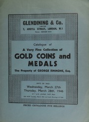 Catalogue of a very fine collection of gold coins and medals, the property of George Simmons, Esq. ... [03/27-28/1946]