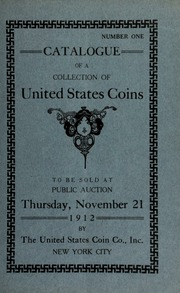 Catalogue of the very fine collection of United States Silver Coins formed by the late Geo. B. Delany ... [11/21/1912]