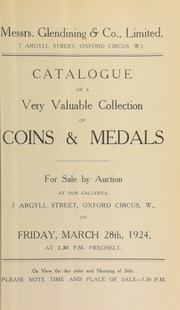 Catalogue of a very valuable collection of coins and medals, the property of a gentleman; as well as Jewish coins belonging to Mrs. Holland, of Cornhill-on-Tweed ... [03/28/1924]